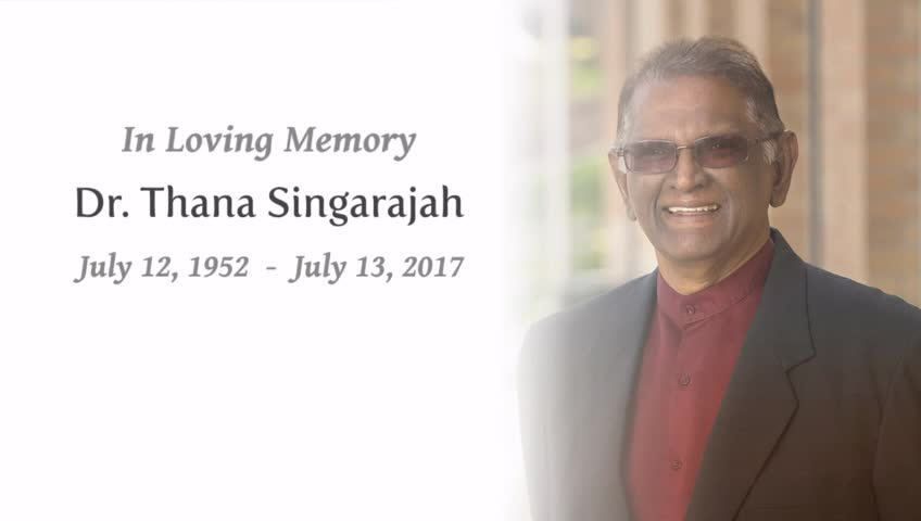 In Memory of Dr. Thana Singarajah -- Wood Funeral Home, Idaho ...